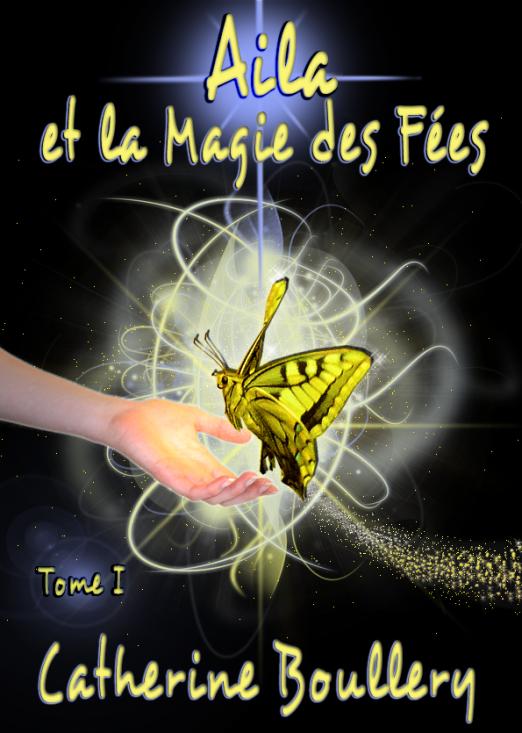 La couverture d'Aila et la Magie des Fées